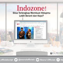 Indozone! Situs Terlengkap Membuat Hidupmu Lebih Berarti dan Kaya ?